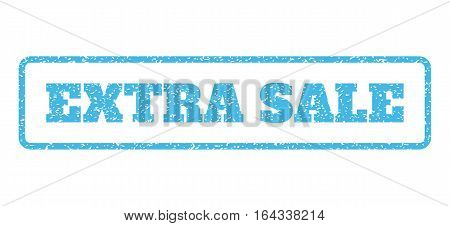 Light Blue rubber seal stamp with Extra Sale text. Vector caption inside rounded rectangular banner. Grunge design and dust texture for watermark labels. Horisontal emblem on a white background.