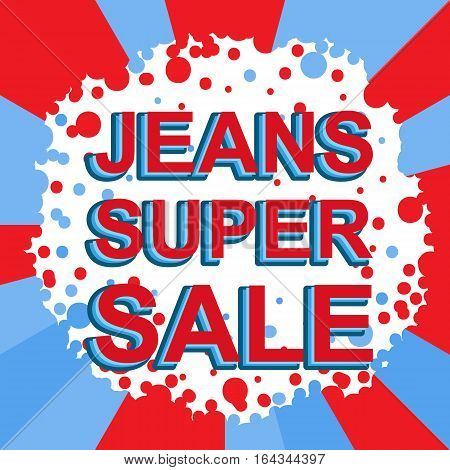 Red And Blue Sale Poster With Jeans Super Sale Text. Advertising Banner