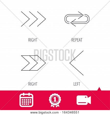 Achievement and video cam signs. Arrows icons. Right direction, repeat linear signs. Next, back arrows flat line icons. Calendar icon. Vector