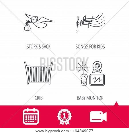 Achievement and video cam signs. Baby monitor, crib bed and songs for kids icons. Stork and sack linear sign. Calendar icon. Vector
