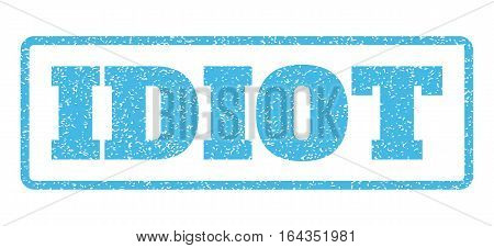 Light Blue rubber seal stamp with Idiot text. Vector message inside rounded rectangular banner. Grunge design and scratched texture for watermark labels. Horisontal sign on a white background.
