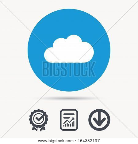 Cloud icon. Data storage technology symbol. Achievement check, download and report file signs. Circle button with web icon. Vector