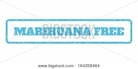 Light Blue rubber seal stamp with Marihuana Free text. Vector message inside rounded rectangular frame. Grunge design and dirty texture for watermark labels. Horisontal sign on a white background.
