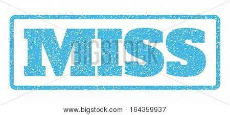 Light Blue rubber seal stamp with Miss text. Vector caption inside rounded rectangular banner. Grunge design and unclean texture for watermark labels. Horisontal emblem on a white background.