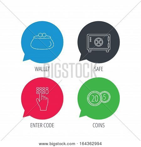 Colored speech bubbles. Cash money, safe box and wallet icons. Coins, enter code linear sign. Flat web buttons with linear icons. Vector