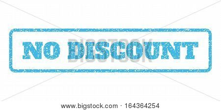 Light Blue rubber seal stamp with No Discount text. Vector tag inside rounded rectangular banner. Grunge design and unclean texture for watermark labels. Horisontal sticker on a white background.