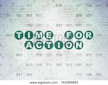 Time concept: Painted green text Time for Action on Digital Data Paper background with Binary Code