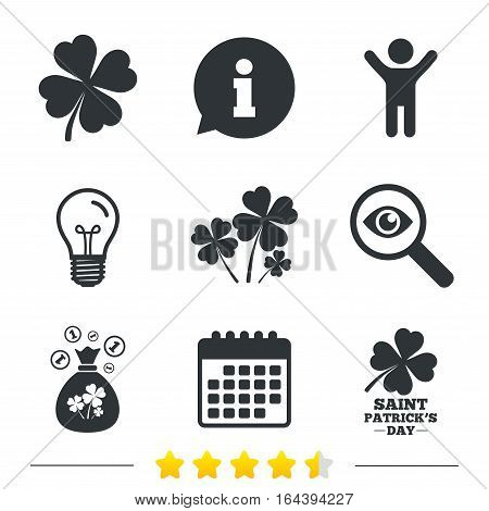 Saint Patrick day icons. Money bag with clovers and coins sign. Symbol of good luck. Information, light bulb and calendar icons. Investigate magnifier. Vector