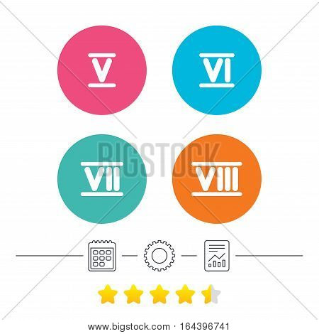 Roman numeral icons. 5, 6, 7 and 8 digit characters. Ancient Rome numeric system. Calendar, cogwheel and report linear icons. Star vote ranking. Vector