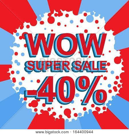 Red And Blue Sale Poster With Wow Super Sale Minus 40 Percent Text. Advertising Banner