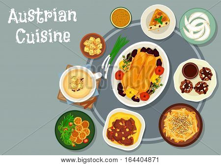 Austrian cuisine festive dinner icon with beef vegetable stew, goose baked with apple, cheese potato dumplings, beer soup with crouton, potato noodle, nut cake with cream and chocolate, almond cookie