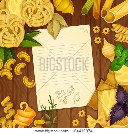 Italian cuisine cooking recipe with blank paper and pasta on wooden background. Italian dried pasta, penne, lasagna, farfalle and basil leaves background with copy space for recipe or menu card design
