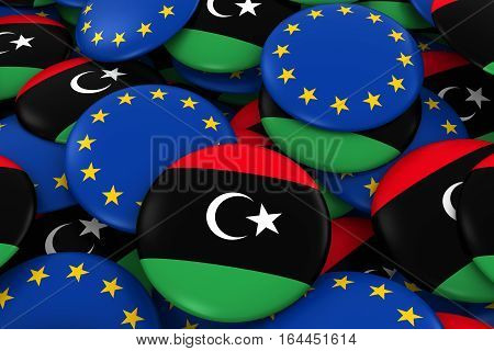 Libya And Europe Badges Background - Pile Of Libyan And European Flag Buttons 3D Illustration