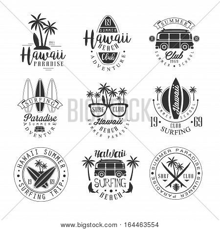 Hawaiian Beach Surfing Vacation Black And White Sign Design Templates With Text And Tools Silhouettes. Collection Of Monochrome Vector Emblems For Surf Holidays Advertisement.