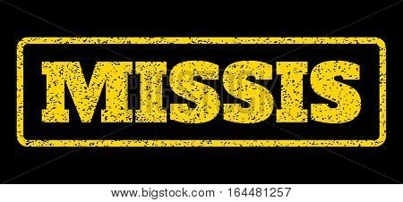 Yellow rubber seal stamp with Missis text. Vector caption inside rounded rectangular banner. Grunge design and unclean texture for watermark labels. Horisontal sign on a blue background.