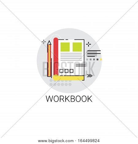 Workbook Notebook Writing Tool Icon Vector Illustration