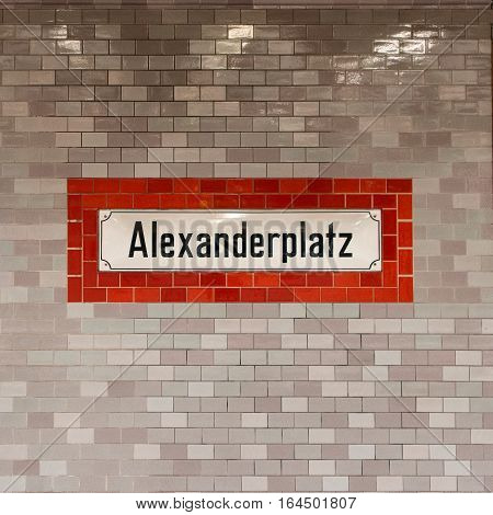 Metro station Alexanderplatz in Berlin Name on the wall