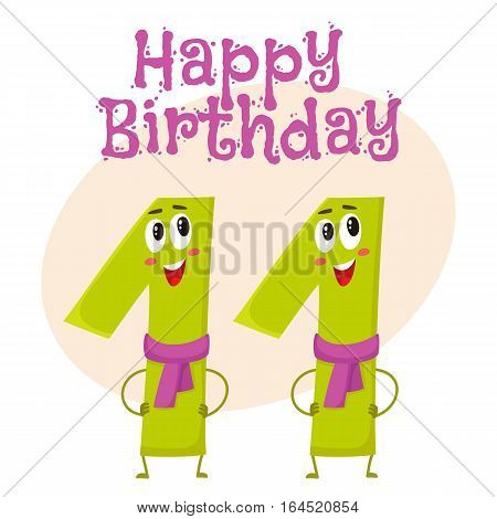 Happy birthday vector greeting card, poster, banner design with cute and funny eleven number characters. eleven smiling characters, happy birthday greeting card template