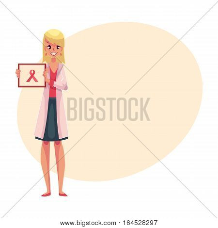 Oncologist doctor standing and holding a poster with pink ribbon, breast cancer awareness symbol, cartoon vector on background with place for text. Female oncologist with pink ribbon on poster