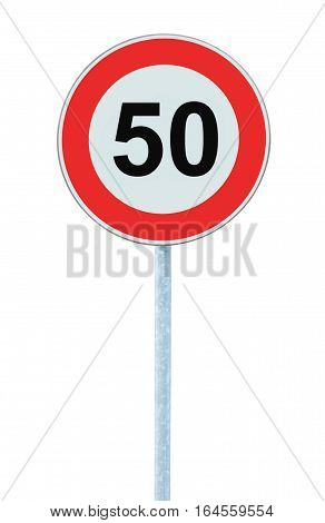 Speed Limit Zone Warning Road Sign, Isolated Prohibitive 50 Km Kilometre Kilometer Maximum Traffic Limitation Order, Red Circle, Large Detailed Closeup