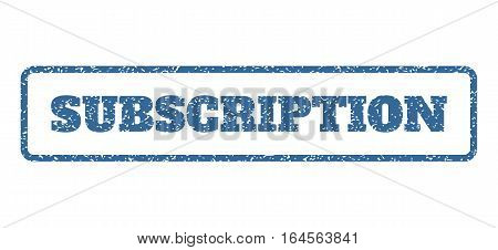 Cobalt Blue rubber seal stamp with Subscription text. Vector caption inside rounded rectangular shape. Grunge design and unclean texture for watermark labels. Horisontal sign on a white background.