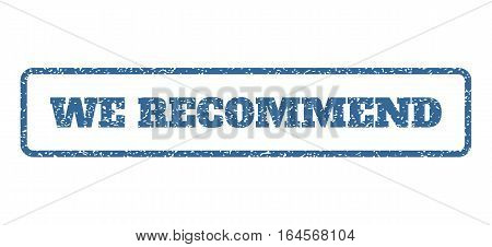 Cobalt Blue rubber seal stamp with We Recommend text. Vector message inside rounded rectangular shape. Grunge design and unclean texture for watermark labels. Horisontal sticker on a white background.