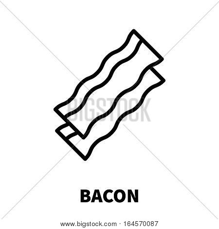 Bacon icon or logo in modern line style. High quality black outline pictogram for web site design and mobile apps. Vector illustration on a white background.