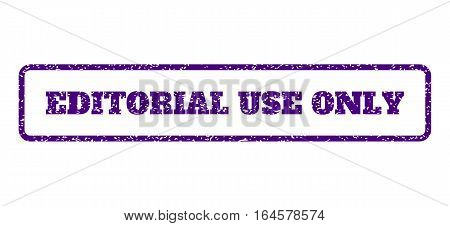 Indigo Blue rubber seal stamp with Editorial Use Only text. Vector message inside rounded rectangular frame. Grunge design and dirty texture for watermark labels.