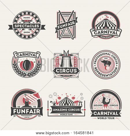 Circus vintage isolated label set vector illustration. Amazing carnival symbol, original magic show icon, professional circus logo. World tour spectacle and funfair, welcome circus badge collection. Circus logo and circus icon collection.