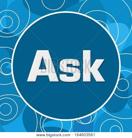 Ask text written over abstract blue background.