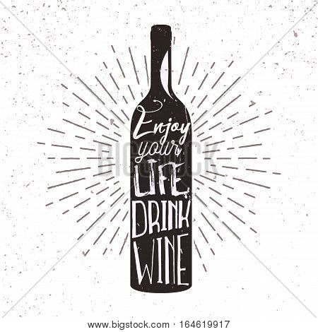 Typography poster with wine bottle silhouette, sunburst and lettering. Vector handwriting illustration for advertising bar, pub menu, prints, labels and logo design.