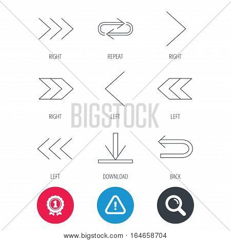 Achievement and search magnifier signs. Arrows icons. Download, repeat linear signs. Next, back arrows flat line icons. Hazard attention icon. Vector