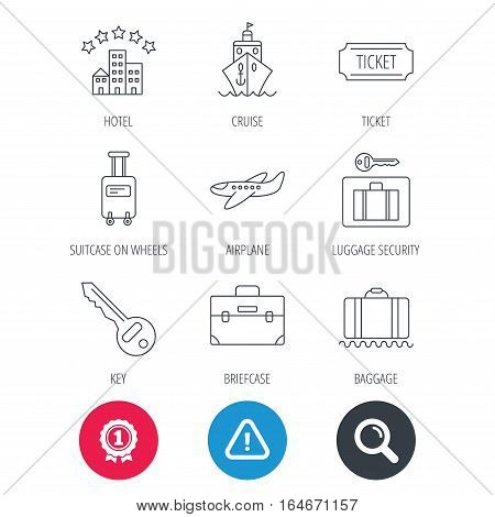 Achievement and search magnifier signs. Hotel, cruise ship and airplane icons. Key, baggage and briefcase linear signs. Luggage security and ticket flat line icons. Hazard attention icon. Vector