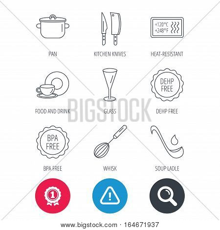Achievement and search magnifier signs. Kitchen knives, glass and pan icons. Food and drink, coffee cup and whisk linear signs. Soup ladle, heat-resistant and DEHP, BPA free icons. Vector