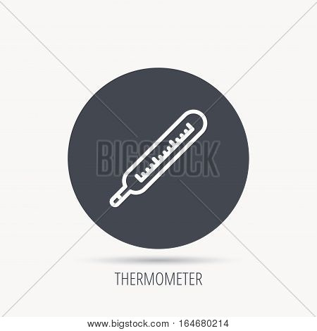 Medical thermometer icon. Temperature measurement sign. Health diagnostic symbol. Round web button with flat icon. Vector