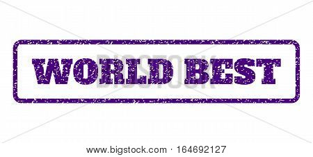 Indigo Blue rubber seal stamp with World Best text. Vector message inside rounded rectangular frame. Grunge design and unclean texture for watermark labels. Horisontal emblem on a white background.