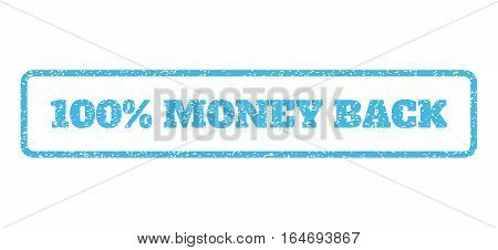 Light Blue rubber seal stamp with 100 Percent Money Back text. Vector caption inside rounded rectangular banner. Grunge design and dust texture for watermark labels.