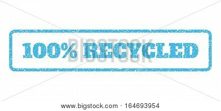 Light Blue rubber seal stamp with 100 Percent Recycled text. Vector message inside rounded rectangular banner. Grunge design and dust texture for watermark labels.