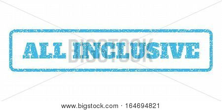 Light Blue rubber seal stamp with All Inclusive text. Vector caption inside rounded rectangular frame. Grunge design and dirty texture for watermark labels. Horisontal emblem on a white background.