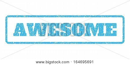 Light Blue rubber seal stamp with Awesome text. Vector caption inside rounded rectangular shape. Grunge design and unclean texture for watermark labels. Horisontal emblem on a white background.
