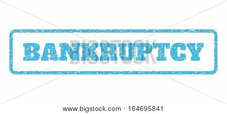 Light Blue rubber seal stamp with Bankruptcy text. Vector caption inside rounded rectangular banner. Grunge design and unclean texture for watermark labels. Horisontal sign on a white background. poster