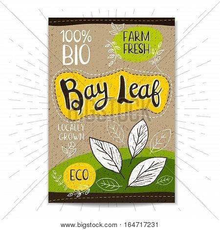 Colorful label in sketch style, food, spices, cardboard textured background. Bay leaf Spice. Bio, eco, farm, fresh. locally grown. Hand drawn vector illustration