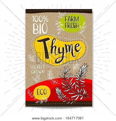 Colorful label in sketch style, food, spices, cardboard textured background. Thyme Spice. Bio, eco, farm, fresh. locally grown. Hand drawn vector illustration