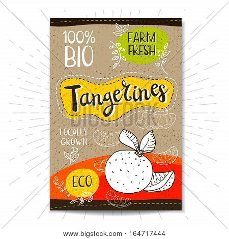 Colorful label in sketch style, food, spices, cardboard textured background. Tangerines Fruits. Bio, eco, farm, fresh. locally grown. Hand drawn vector illustration