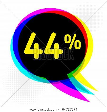 Speech Bubble in Pop-Art Style business concept with text forty-four percent Discount vector illustration