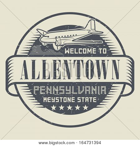 Grunge rubber stamp or tag with text Welcome to Allentown Pennsylvania vector illustration