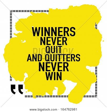 Motivation success concept quote poster design / Winners never quit and quitter never win