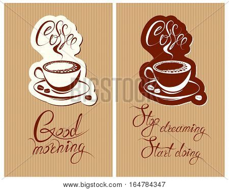 Set of Template Flayer or Menu design for coffeehouse. Background with cup of coffee and croissant for restaurant or cafe. Hand written calligraphic text Good morning Stop dreaming start doing.