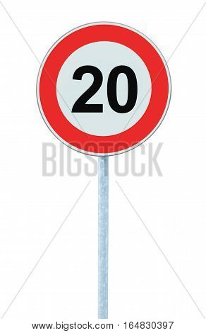 Speed Limit Zone, Warning Road Sign, Isolated Prohibitive 20 Km Kilometre Kilometer, Maximum Traffic Limitation Order Red Circle Large Detailed Closeup