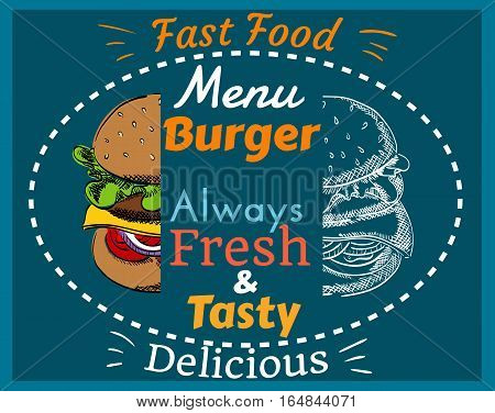 Burger Menu, Fast Food, Always Fresh and Tasty, Delicious, Hand Drawn, Color and Uncolored, Cover, Poster, Vector Illustration EPS 10